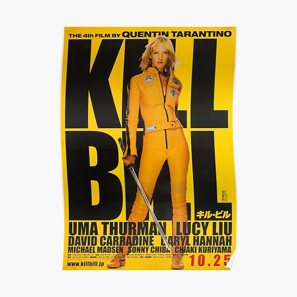 Kill Bill: Vol. 1 Poster 2003 Quentin Tarantino Poster