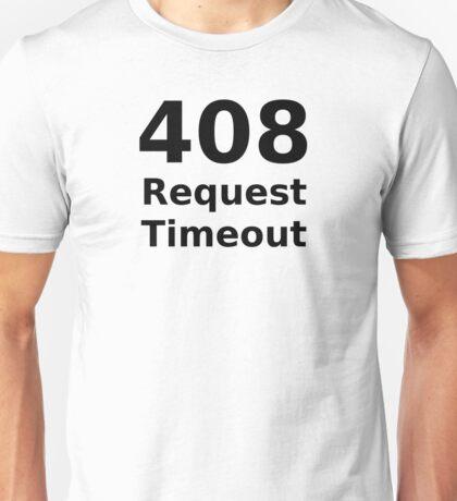 408 Request Timeout - HTTP Status Code Design Unisex T-Shirt