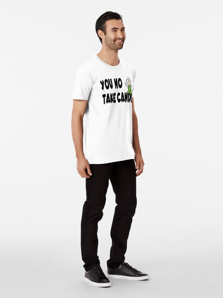 Alternative Ansicht von You not take candle Premium T-Shirt