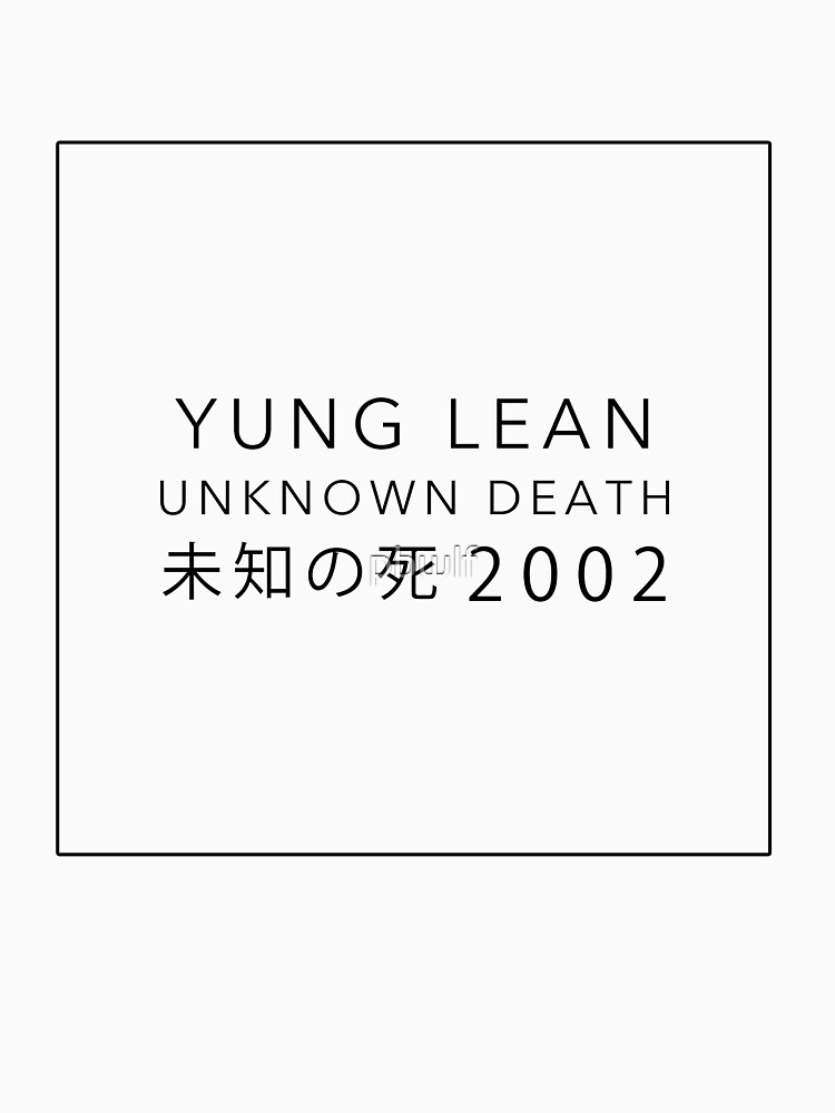 YUNG LEAN: UNKNOWN DEATH 2002 | Unisex T-Shirt
