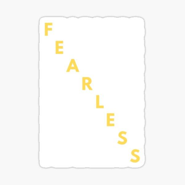 Fearless Sticker