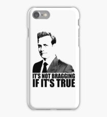 Suits Harvey Specter It's Not Bragging Tshirt iPhone Case/Skin