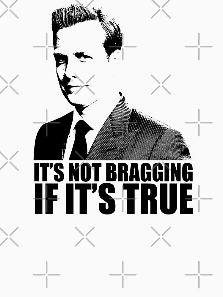 Suits Harvey Specter It's Not Bragging Tshirt by theshirtnerd