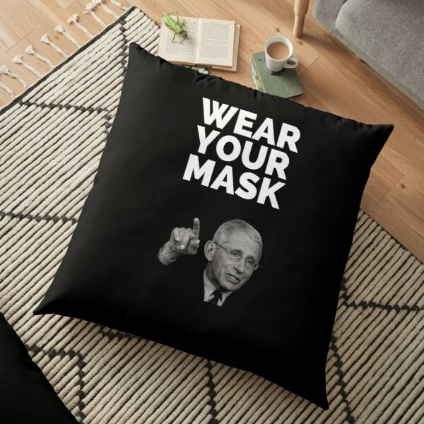 Dr. Fauci, Dr. Fauci 2020, Dr. Anthony Fauci, Dr Fauci Gift, Fauci, Wear Your Mask Floor Pillow