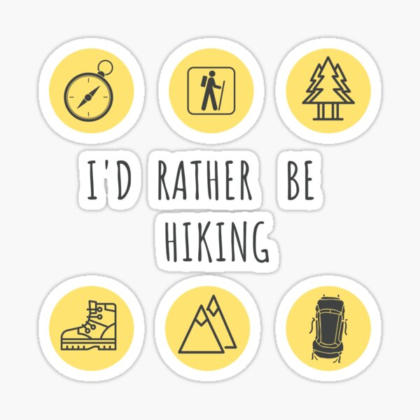 I'd Rather Be Hiking Collection  Sticker