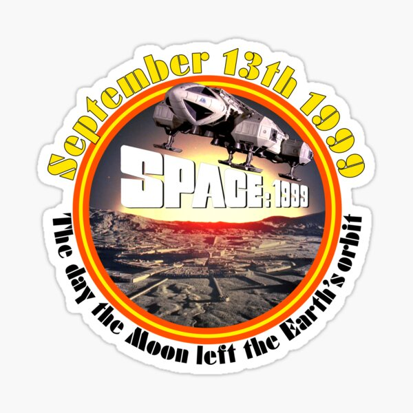 SPACE: 1999 SEPTEMBER 13TH 1999 SERIES 2 Sticker