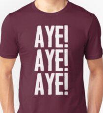 Aye! Aye! Aye! T-Shirt