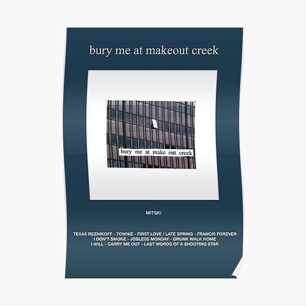 Mitski - Bury Me At Makeout Creek Poster