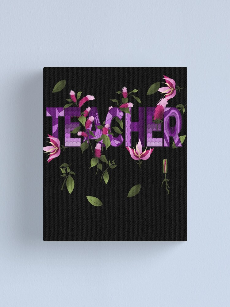 Alternate view of Proud to be a Teacher: Floral Design Canvas Print