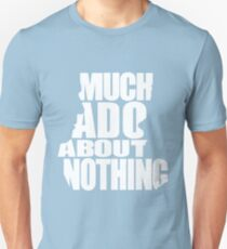 Much Ado T-Shirt
