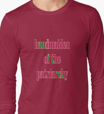 Handmaiden of the Patriarchy T-Shirt