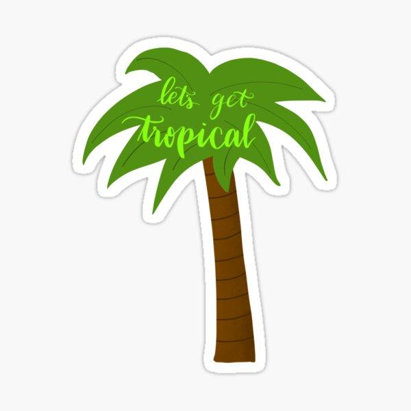 Let's Get Tropical Sticker