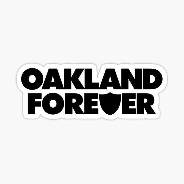 Oakland Forever - Black Sticker