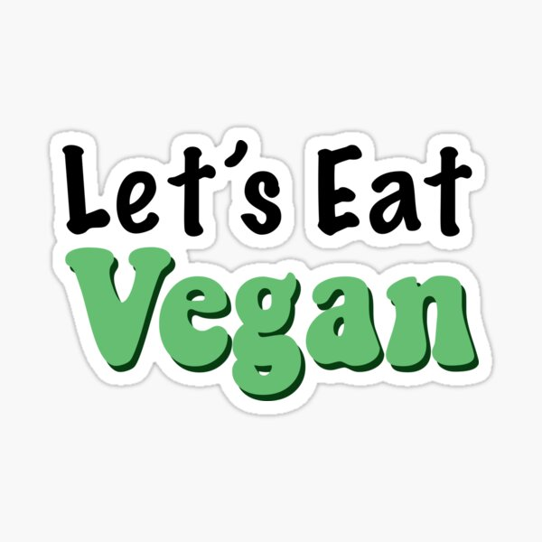Let's Eat Vegan  Sticker