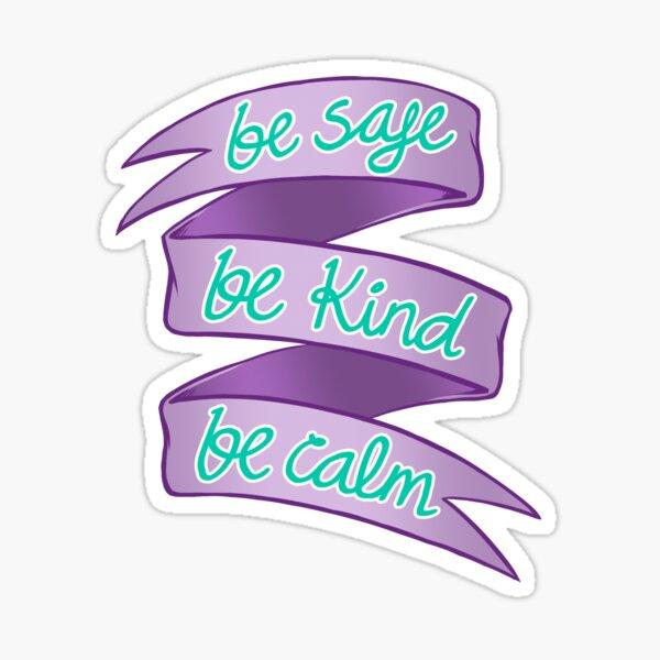 Be Safe Sticker