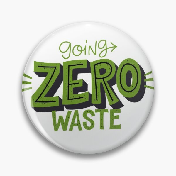 Going Zero Waste - Sustainable Green Quotes  Pin