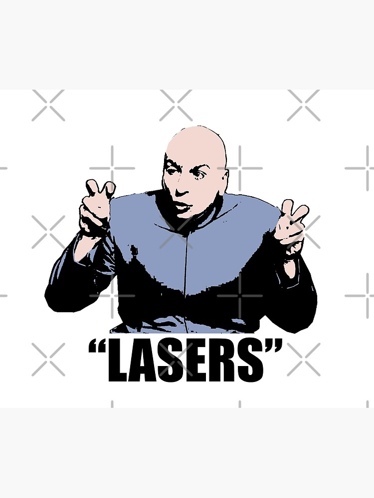 Dr. Evil,  Lasers , Austin Powers, Tshirt by theshirtnerd