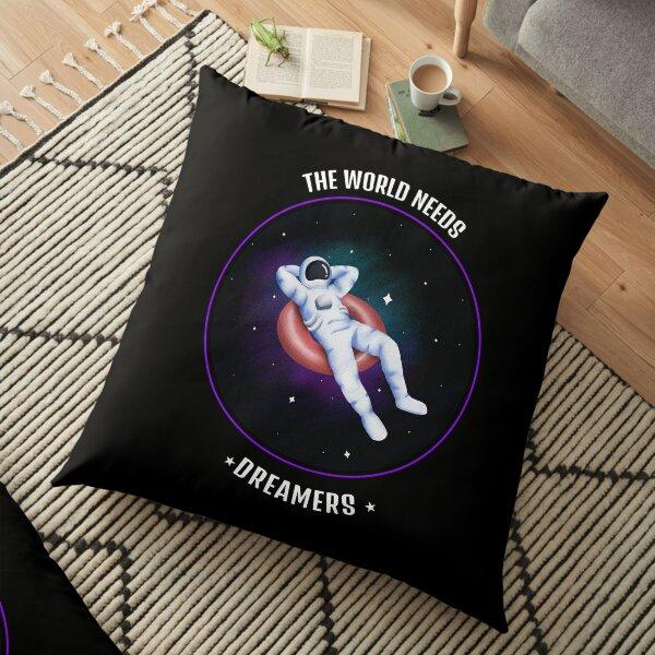 The World Needs Dreamers Floor Pillow