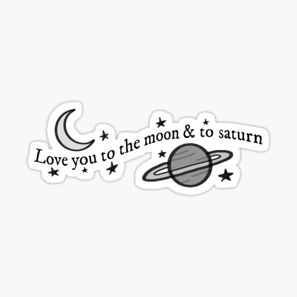 Love you to the moon and to saturn folklore Sticker