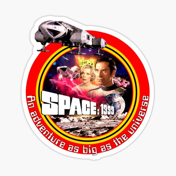 SPACE: 1999 AN ADVENTURE AS BIG AS THE UNIVERSE 1 Sticker