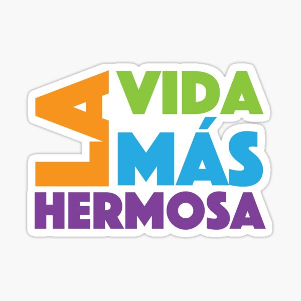 La Vida Más Hermosa - Colorful Sticker