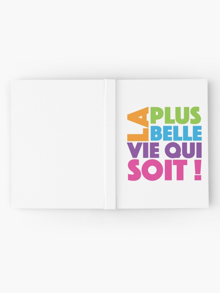 Alternate view of La Plus Belle Vie Qui Soit - Best Life Ever in French Hardcover Journal
