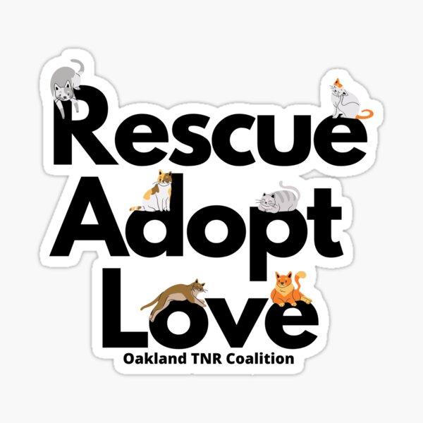 Rescue, Adopt, Love - Cats Sticker