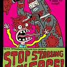 Stop Stabbing My Face! by David DeGrand