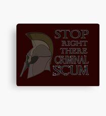 Oblivion - Stop Right There Criminal Scum! Canvas Print
