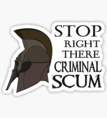 Oblivion - Stop Right There Criminal Scum! Sticker