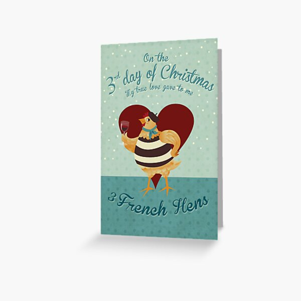 The third Day of Christmas Greeting Card