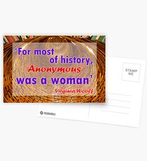 For most of history, Anonymous was a woman - Virginia Woolf Quote Postcards