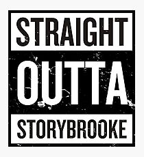 Straight Outta Storybrooke - Black Words Photographic Print