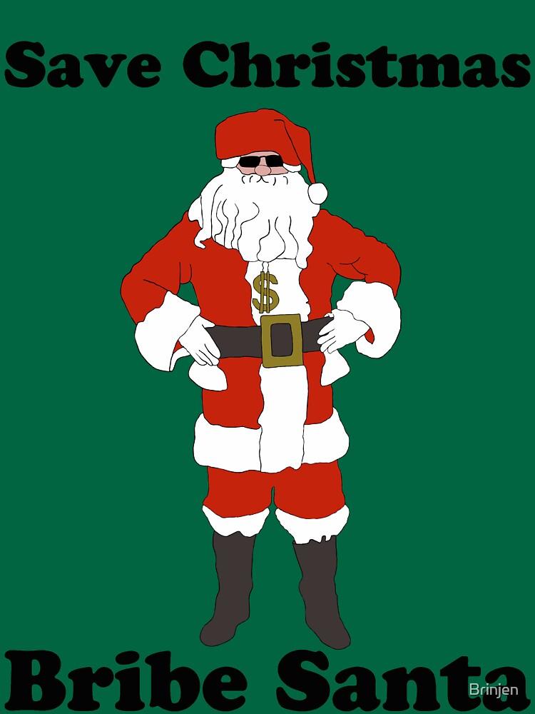 Bribe Santa by Brinjen