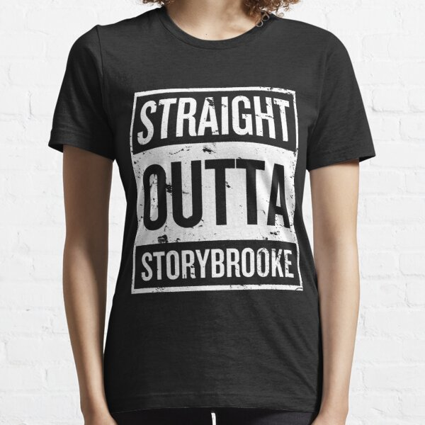 Straight Outta Storybrooke - White Words Essential T-Shirt