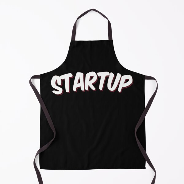 Startup Just Believe in Yourself Inspirational Entrepreneur Apron
