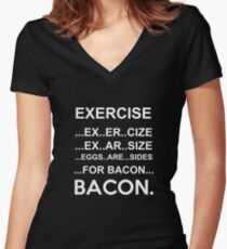 Exercise Or Bacon Women's Fitted V-Neck T-Shirt