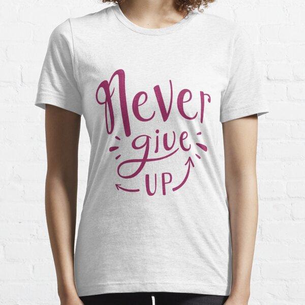Original Never Give Up T-shirt T-shirt essentiel