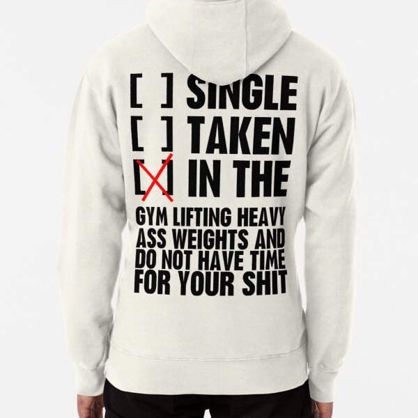 Relationship status GYM Pullover Hoodie