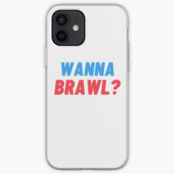 WANNA BRAWL Coque souple iPhone