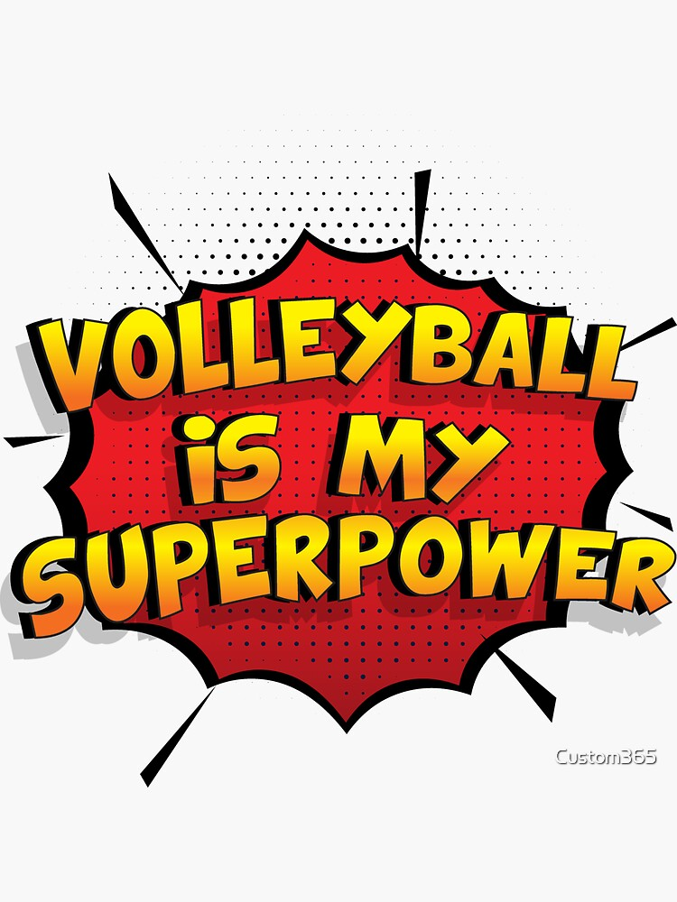 Volleyball ist mein Superpower Lustiges Volleyball Designgeschenk von Custom365