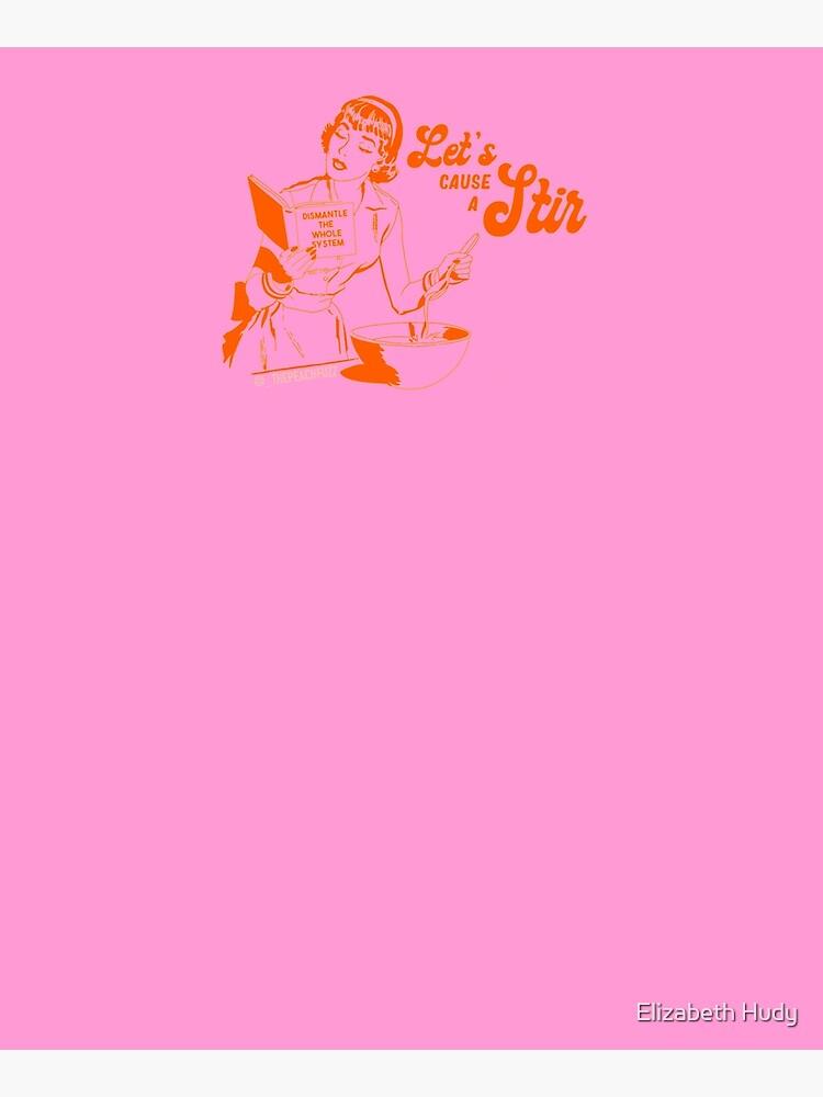 Lets Cause A Stir - The Peach Fuzz by elizabethhudy