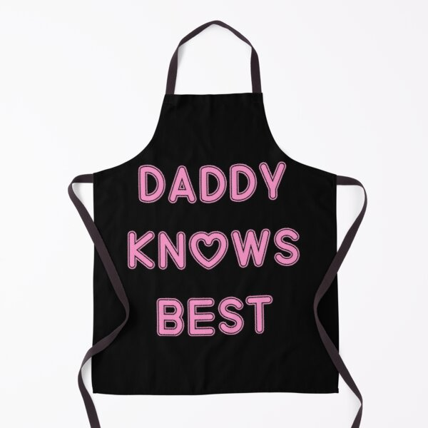 Daddy knows best (pink) Apron