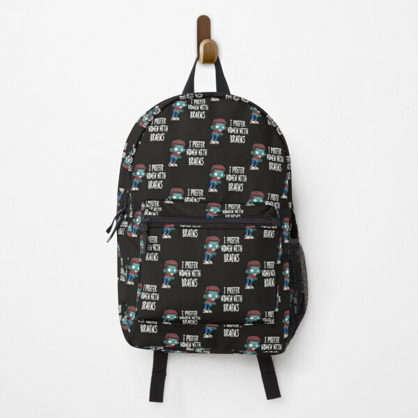 Zombie I Prefer Women With Brains Backpack