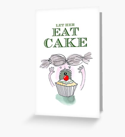 Let Her Eat Cake Birthday Card Greeting Card