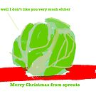 Sprouts Christmas Card #1 by LowHumour