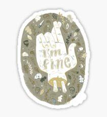 I'm Fine Sticker