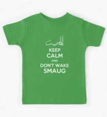 Keep Calm and Don't Wake Smaug Kids Tee