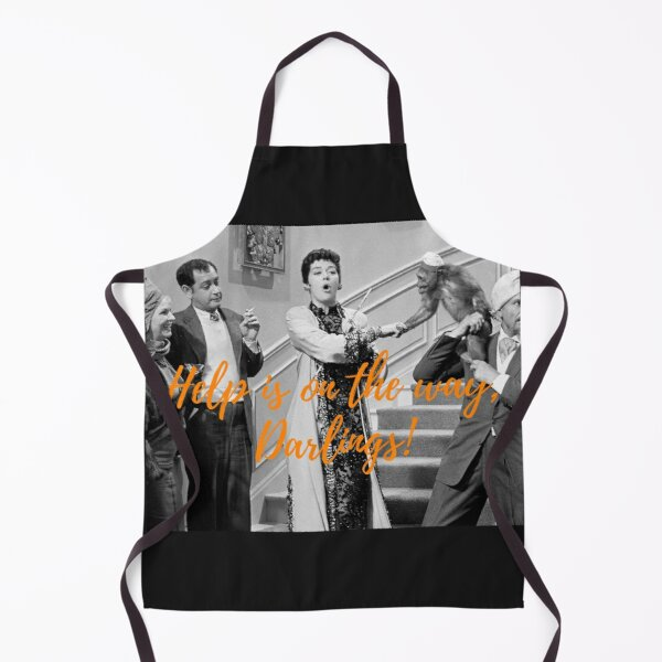 Auntie Mame, Rosalind Russell, Help is on the way, Darlings! Apron