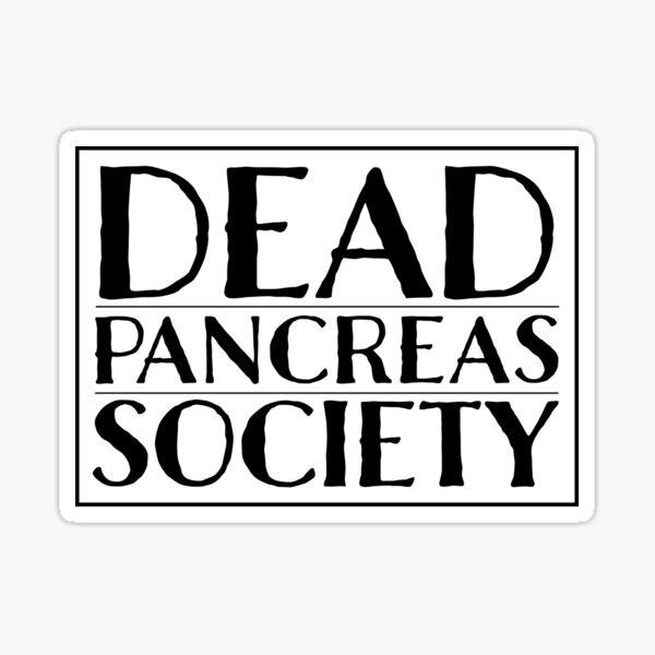 Dead Pancreas Society Sticker